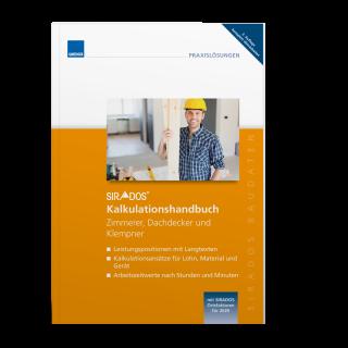 SIRADOS Kalkulationshandbuch Zimmerer, Dachdecker, Klempner